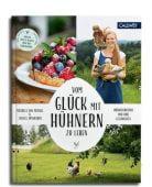 Vom Glück mit Hühnern zu leben, von Perfall, Manuela, Callwey Verlag, EAN/ISBN-13: 9783766723772
