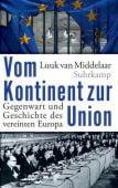 Vom Kontinent zur Union, Middelaar, Luuk van, Suhrkamp, EAN/ISBN-13: 9783518425688
