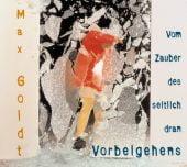 Vom Zauber des seitlich dran Vorbeigehens, Goldt, Max, Hörbuch Hamburg, EAN/ISBN-13: 9783899031874