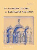 Von Guarino Guarini bis Balthasar Neumann, Müller, Werner, Michael Imhof Verlag GmbH & Co.KG, EAN/ISBN-13: 9783935590440