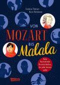 Von Mozart bis Malala, Thörner, Cordula, Carlsen Verlag GmbH, EAN/ISBN-13: 9783551251138