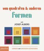 Von Quadraten und anderen Formen, Albers, Josef, Phaidon, EAN/ISBN-13: 9780714873046