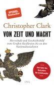Von Zeit und Macht, Clark, Christopher, DVA Deutsche Verlags-Anstalt GmbH, EAN/ISBN-13: 9783421048301