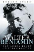 Walter Benjamin, Jäger, Lorenz, Rowohlt Berlin Verlag, EAN/ISBN-13: 9783871348211