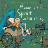 Warum ich Sport so toll finde, Schomburg, Andrea, Tulipan Verlag GmbH, EAN/ISBN-13: 9783864293849
