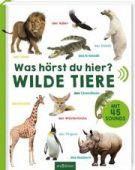 Was hörst du hier? - Wilde Tiere, Ars Edition, EAN/ISBN-13: 9783845827278