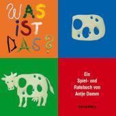 Was ist das?, Damm, Antje, Gerstenberg Verlag GmbH & Co.KG, EAN/ISBN-13: 9783836952316