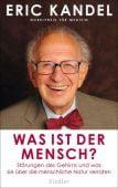 Was ist der Mensch?, Kandel, Eric, Siedler, Wolf Jobst, Verlag, EAN/ISBN-13: 9783827501141
