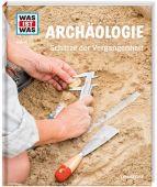 WAS IST WAS - Archäologie, Schaller, Andrea, Tessloff Medien Vertrieb GmbH & Co. KG, EAN/ISBN-13: 9783788621063