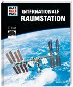 WAS IST WAS - Internationale Raumstation, Baur, Manfred, Tessloff Medien Vertrieb GmbH & Co. KG, EAN/ISBN-13: 9783788621902