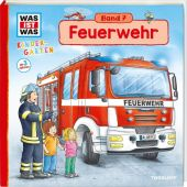 WAS IST WAS Kindergarten - Feuerwehr, Weller-Essers, Andrea, Tessloff Medien Vertrieb GmbH & Co. KG, EAN/ISBN-13: 9783788619268