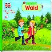 WAS IST WAS Kindergarten - Wald, Weller-Essers, Andrea, Tessloff Medien Vertrieb GmbH & Co. KG, EAN/ISBN-13: 9783788619220