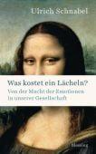 Was kostet ein Lächeln?, Schnabel, Ulrich, Blessing, Karl, Verlag GmbH, EAN/ISBN-13: 9783896674920