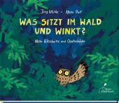 Was sitzt im Wald und winkt?, Port, Moni, Klett Kinderbuch Verlag GmbH, EAN/ISBN-13: 9783954701445