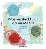 Was versteckt sich da im Meer?, Bestard, Aina, Knesebeck Verlag, EAN/ISBN-13: 9783957280183
