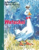 Watschel, Könner, Alfred, Leiv Leipziger Kinderbuchverlag GmbH, EAN/ISBN-13: 9783896031860
