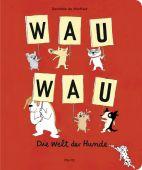 Wau Wau, Monfreid, Dorothée de, Moritz Verlag, EAN/ISBN-13: 9783895653230