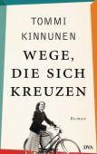 Wege, die sich kreuzen, Kinnunen, Tommi, DVA Deutsche Verlags-Anstalt GmbH, EAN/ISBN-13: 9783421047717