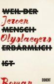 Weil der Mensch erbärmlich ist, Olyslaegers, Jeroen, DuMont Buchverlag GmbH & Co. KG, EAN/ISBN-13: 9783832198763