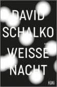 Weiße Nacht, Schalko, David, Verlag Kiepenheuer & Witsch GmbH & Co KG, EAN/ISBN-13: 9783462053081