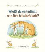 Weißt du eigentlich, wie lieb ich dich hab?, McBratney, Sam, Fischer Sauerländer, EAN/ISBN-13: 9783737360005