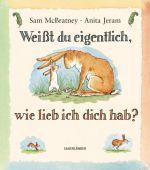 Weißt du eigentlich, wie lieb ich dich hab?, McBratney, Sam, Fischer Sauerländer, EAN/ISBN-13: 9783737360050