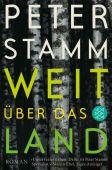 Weit über das Land, Stamm, Peter, Fischer, S. Verlag GmbH, EAN/ISBN-13: 9783596031269