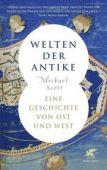 Welten der Antike, Scott, Michael, Klett-Cotta, EAN/ISBN-13: 9783608981254