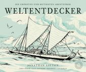 Weltentdecker, Litton, Jonathan, 360 Grad Verlag GmbH, EAN/ISBN-13: 9783961850044