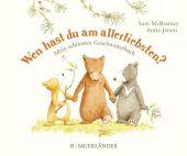 Wen hast du am allerliebsten?, McBratney, Sam, Fischer Sauerländer, EAN/ISBN-13: 9783737355452