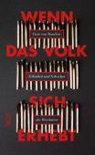 Wenn das Volk sich erhebt, Randow, Gero von, Verlag Kiepenheuer & Witsch GmbH & Co KG, EAN/ISBN-13: 9783462048766