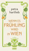Wenn es Frühling wird in Wien, Hartlieb, Petra, DuMont Buchverlag GmbH & Co. KG, EAN/ISBN-13: 9783832198480