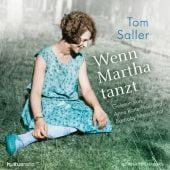 Wenn Martha tanzt, Saller, Tom, Hörbuch Hamburg, EAN/ISBN-13: 9783957131089