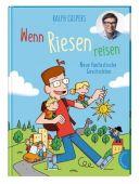 Wenn Riesen reisen, Caspers, Ralph, Thienemann-Esslinger Verlag GmbH, EAN/ISBN-13: 9783522185134