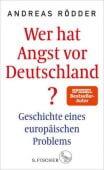 Wer hat Angst vor Deutschland?, Rödder, Andreas, Fischer, S. Verlag GmbH, EAN/ISBN-13: 9783103972382