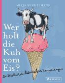 Wer holt die Kuh vom Eis?, Winkelmann, Mirja, Prestel Verlag, EAN/ISBN-13: 9783791373386