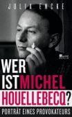 Wer ist Michel Houellebecq?, Encke, Julia, Rowohlt Berlin Verlag, EAN/ISBN-13: 9783737100175