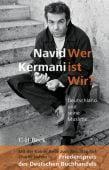 Wer ist Wir?, Kermani, Navid, Verlag C. H. BECK oHG, EAN/ISBN-13: 9783406685866