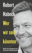 Wer wir sein könnten, Habeck, Robert, Verlag Kiepenheuer & Witsch GmbH & Co KG, EAN/ISBN-13: 9783462053074