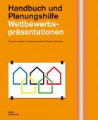 Wettbewerbspräsentationen, Hossbach, Benjamin/Lehmhaus, Christian/Eichelmann, Christine, EAN/ISBN-13: 9783869224558
