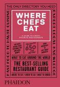 Where Chefs Eat, Warwick, Joe/Stein, Joshua David, Phaidon, EAN/ISBN-13: 9780714875651