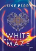 White Maze, Perry, June, Arena Verlag, EAN/ISBN-13: 9783401603728