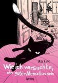 Wie ich versuchte, ein guter Mensch zu sein, Lust, Ulli, Suhrkamp, EAN/ISBN-13: 9783518468135