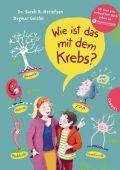 Wie ist das mit dem Krebs?, Herlofsen, Sarah Roxana, Gabriel, EAN/ISBN-13: 9783522305044