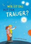 Wie ist das mit der Trauer?, Kachler, Roland, Gabriel, EAN/ISBN-13: 9783522304788