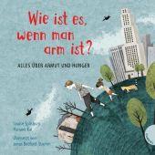 Wie ist es, wenn man arm ist?, Spilsbury, Louise, Gabriel, EAN/ISBN-13: 9783522305105