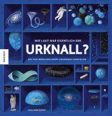 Wie laut war eigentlich der Urknall?, Duprat, Guillaume, Knesebeck Verlag, EAN/ISBN-13: 9783957282088