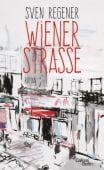 Wiener Straße, Regener, Sven, Galiani Berlin, EAN/ISBN-13: 9783869711362