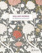 William Morris, Morris, William, Prestel Verlag, EAN/ISBN-13: 9783791382661