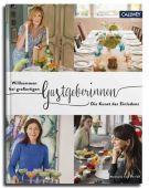 Willkommen bei großartigen Gastgeberinnen, Perfall, Manuela von, Callwey Verlag, EAN/ISBN-13: 9783766722683